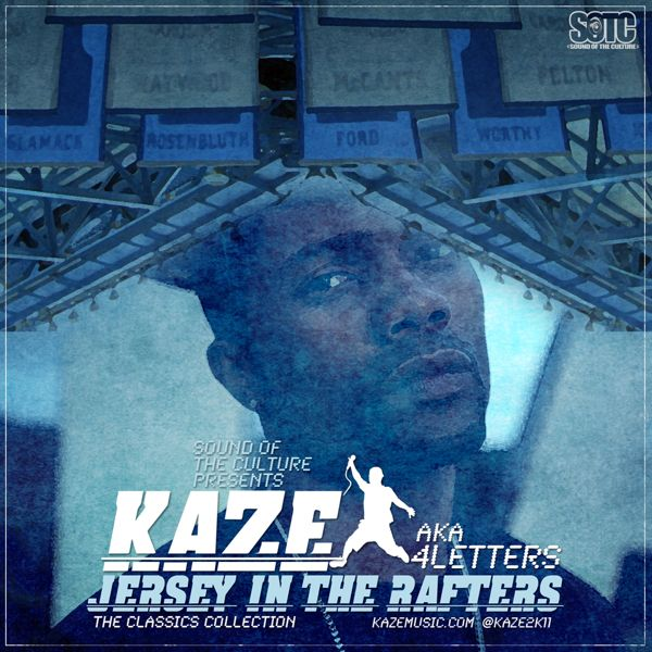 "Kaze - ""Jersey In The Rafters"" (Mixtape)"