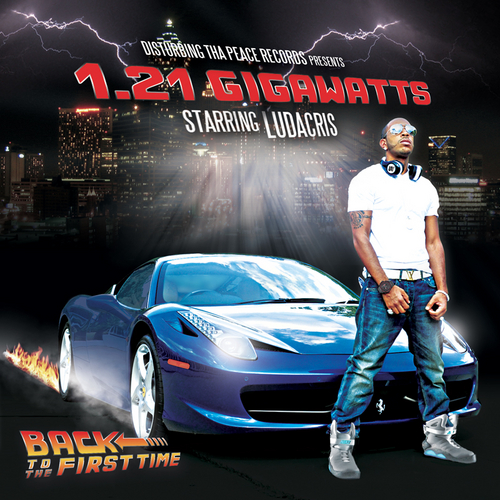 "Ludacris - ""1:21 Gigawatts: Back To The First Time"" Cover Art"
