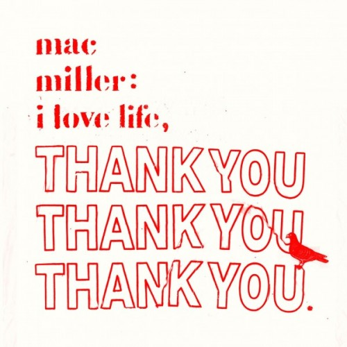 "Mac Miller - ""I Love Life, Thank You"" (Mixtape)"