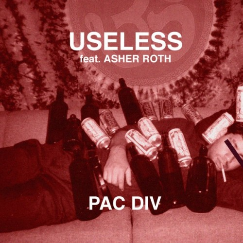 "Pac Div - ""Useless"" (feat. Asher Roth)"