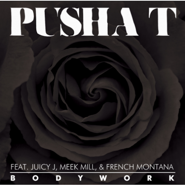 "Pusha T - ""Body Work"" (feat. Juicy J, Meek Mill & French Montana)"