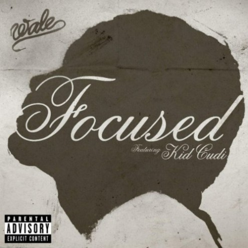 "Wale - ""Focused"" (feat. Kid Cudi)"