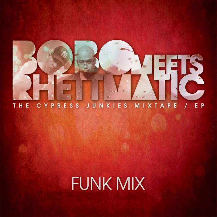 "Cypress Junkies (Bobo Meets Rhettmatic) - ""Funk Set"""