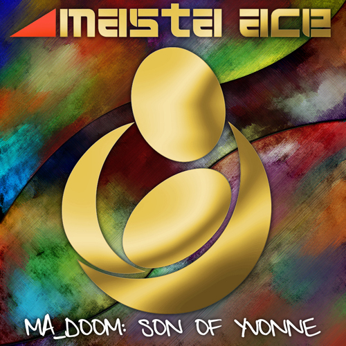 "Masta Ace + MF Doom - ""MA_Doom: Son Of Yvonne"" Cover Artwork"