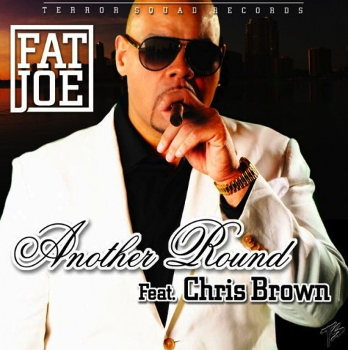 Fat Joe - &quot;Another Round&quot; (feat. Chris Brown)