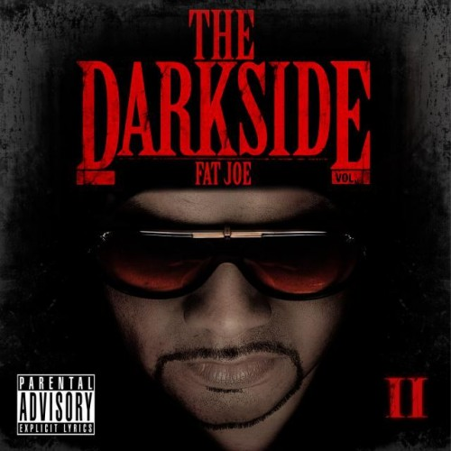 "Fat Joe - ""The Darkside II"" (Mixtape)"