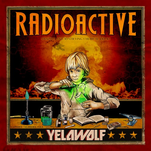 "Yelawolf - ""Radioactive"" Album Cover Artwork + Tracklist"