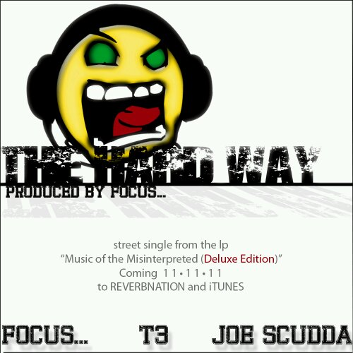 "Focus - ""The Hard Way"" (feat. T3 + Joe Scudda)"