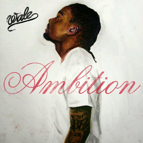 "Wale - ""Ambition"" - @@@ (Review)"
