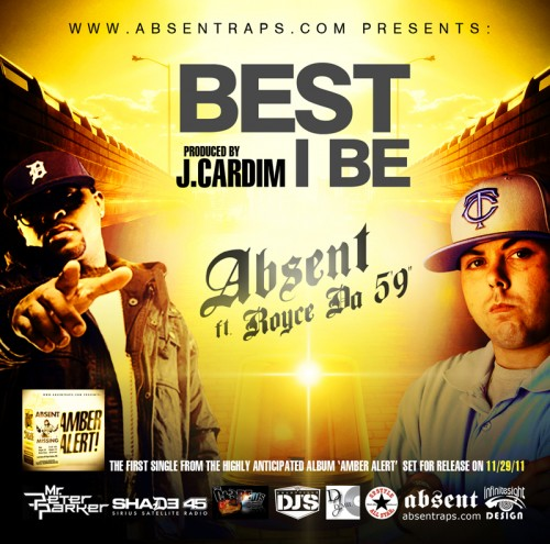 "Absent - ""Best I Be"" (feat. Royce Da 5'9)"