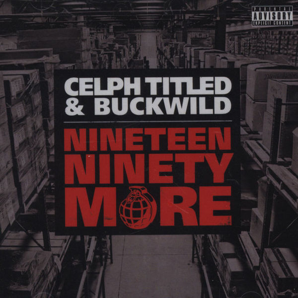"Celph Titled + Buckwild - ""Nineteen Ninety More"" - @@@@ (Review)"