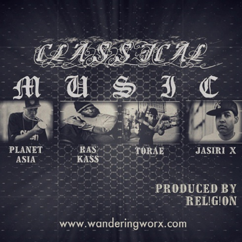 "Rel!g!on - ""Classical Music"" (feat. Planet Asia + Ras Kass + Torae + Jasiri X)"