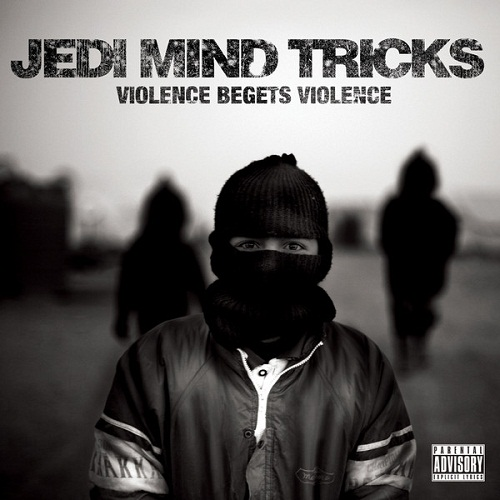"Jedi Mind Tricks - ""Violence Begets Violence"" - @@@1/2 (Review)"