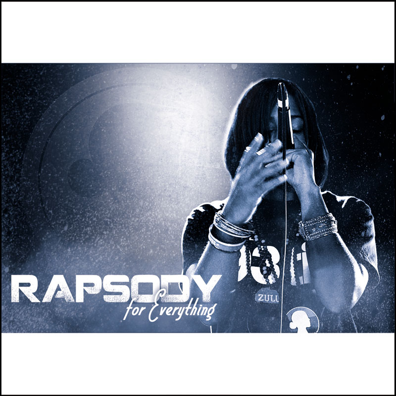 "9th Wonder Presents Rapsody - ""For Everything"" (Mixtape)"