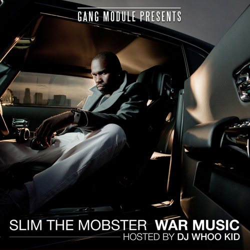 "Slim The Mobster - ""War Music"" (Mixtape)"