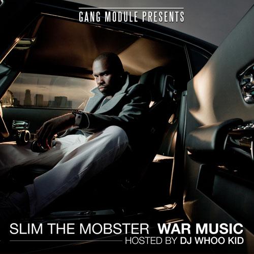 "Slim The Mobster - ""War Music"" (Mixtape)"