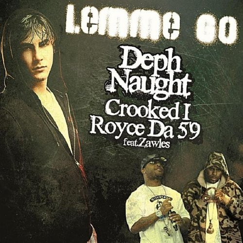 "Deph Naught - ""Lemme Go"" (feat. Royce da 5'9, Crooked I, Zawles)"