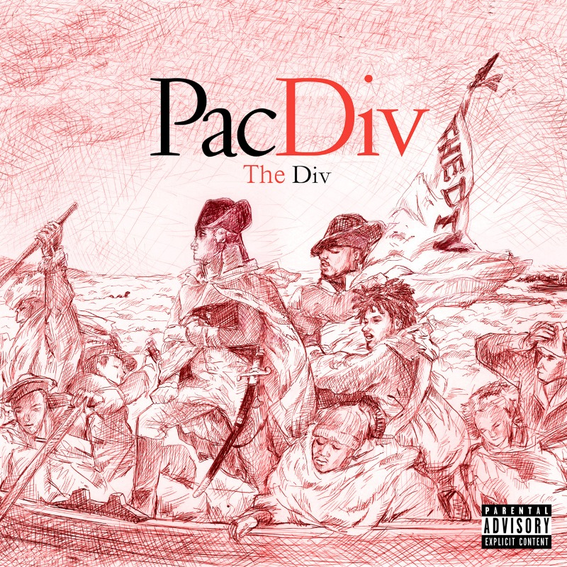 "Pac Div - ""The Div"" Cover Artwork + Tracklist"