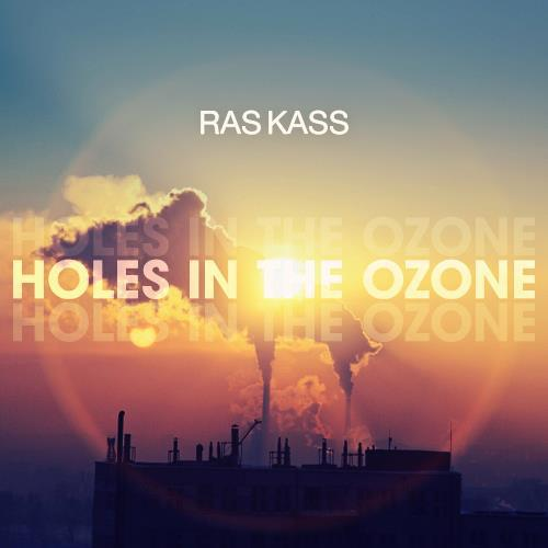 "Ras Kass - ""Holes In The Ozone"""