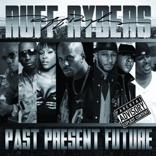 "Ruff Ryders - ""World's Greatest"""