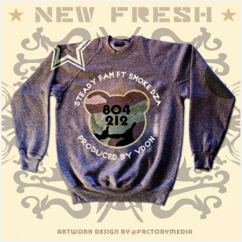 "Steadyfam - ""New Fresh"" (feat. Smoke DZA)"