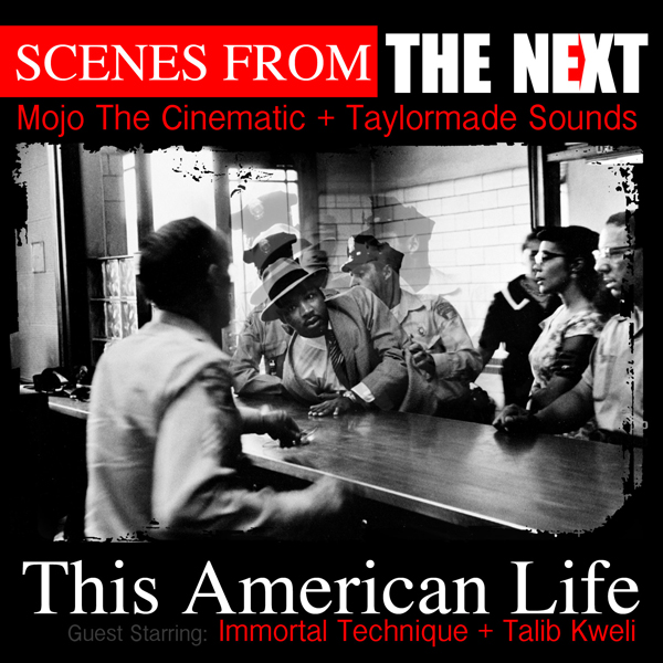 "The Next - ""This American Life"" (feat. Talib Kweli + Immortal Technique)"