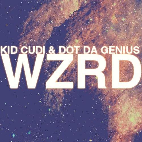 "WZRD (Kid Cudi + Dot Da Genius) - ""Brake"""