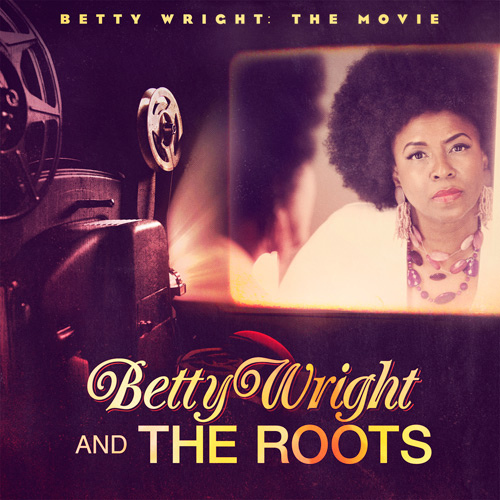 "Betty Wright - ""Grapes On A Vine"" (feat. The Roots + Lil Wayne)"