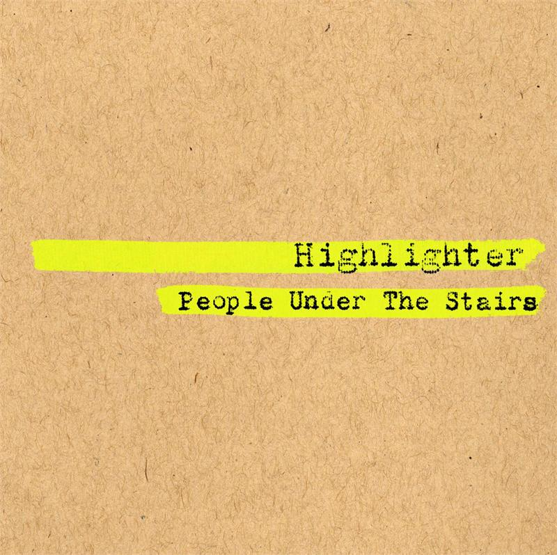 "People Under The Stairs - ""Highlighter"" - @@@@ (Review)"