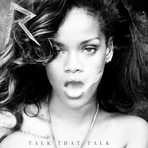 "Rihanna - ""Talk That Talk"" (feat. Jay-Z)"