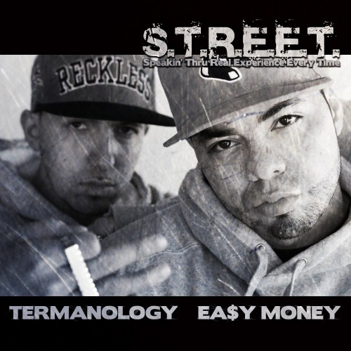 Termanology + Ea$y Money Are S.T.R.E.E.T. (Mixtape)