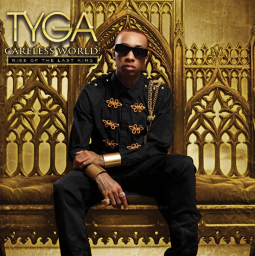 "Tyga - ""Careless World: Rise Of The Last King"" Cover Artwork"