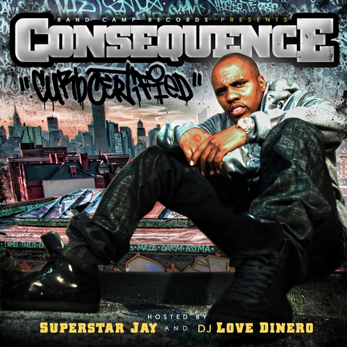 "Consequence - ""Curb Certified"" (Mixtape)"