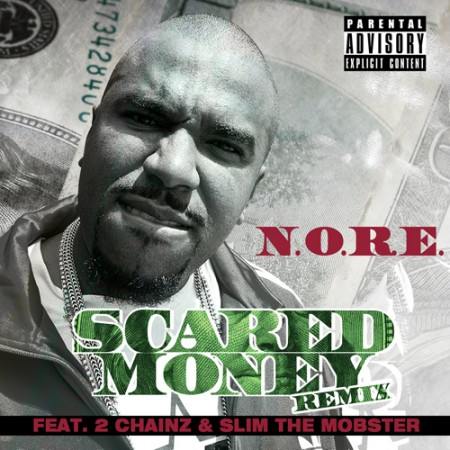 "N.O.R.E. - ""Scared Money (Remix)"" (feat. 2 Chainz + Slim The Mobster)"