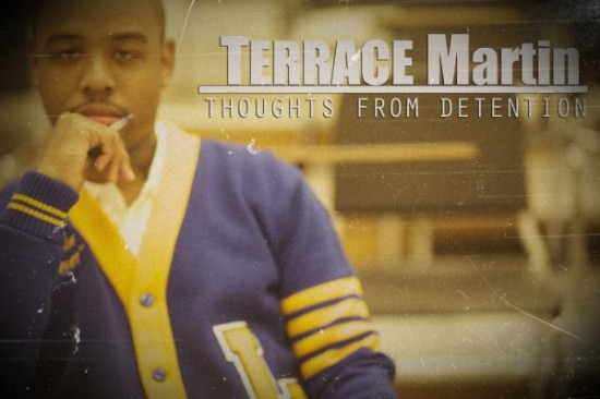 "Terrace Martin - ""Thoughts From Attention"" (Mixtape)"
