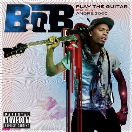 "B.o.B. - ""Play The Guitar"" (feat. Andre 3000) (Full)"