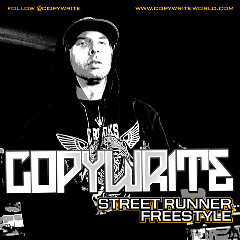 "Copywrite - ""Street Runner Freestyle"""