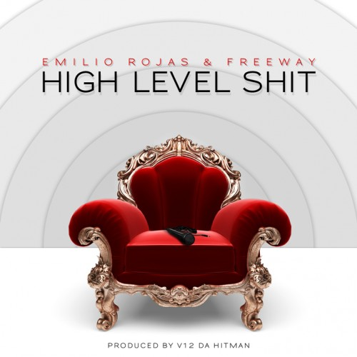 "Emilio Rojas - ""High Level Shit"" (feat. Freeway)"