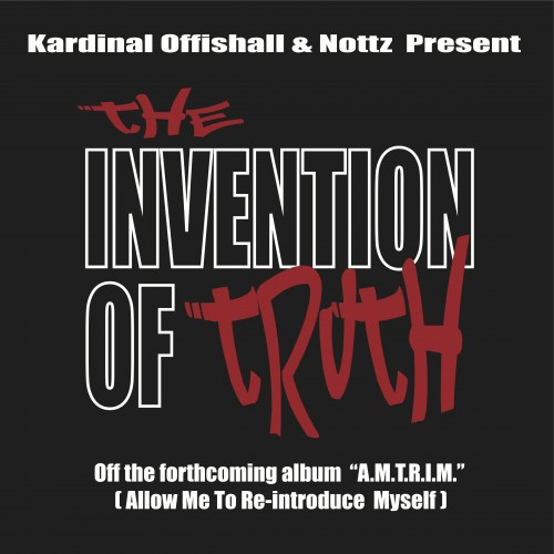 "Kardinal Offishal - ""The Invention of Truth"" (prod. Nottz)"