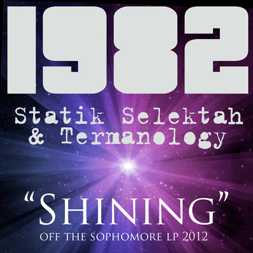 "1982 (Statik Selektah + Termanology) - ""Shining"""