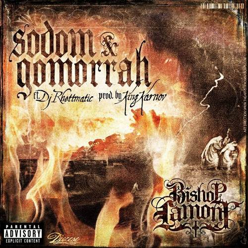 Bishop Lamont - &quot;Sodom &amp; Gomorrah&quot; (feat. DJ Rhettmatic)