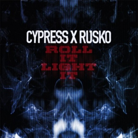 "Cypress Hill + Rusko - ""Roll It Light It"""