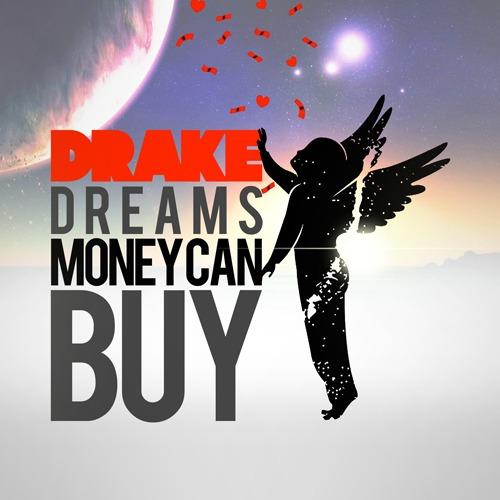 drake money dreams can buy