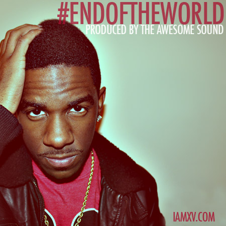 "XV - ""#EndOfTheWorld"""