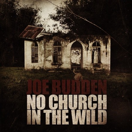 "Joe Budden - ""No Church In The Wild"""