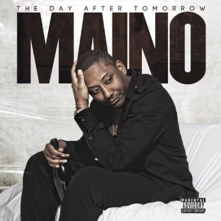 Maino - &quot;The Day After Tomorrow&quot; Cover Artwork + Tracklisting