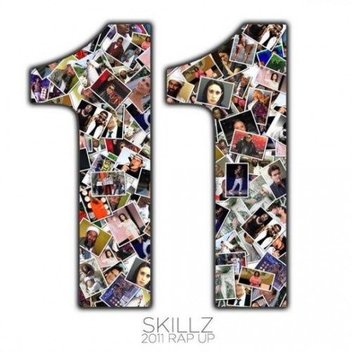 "Skillz - ""2011 Rap Up"""