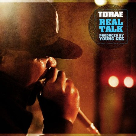 "Torae - ""Real Talk"""