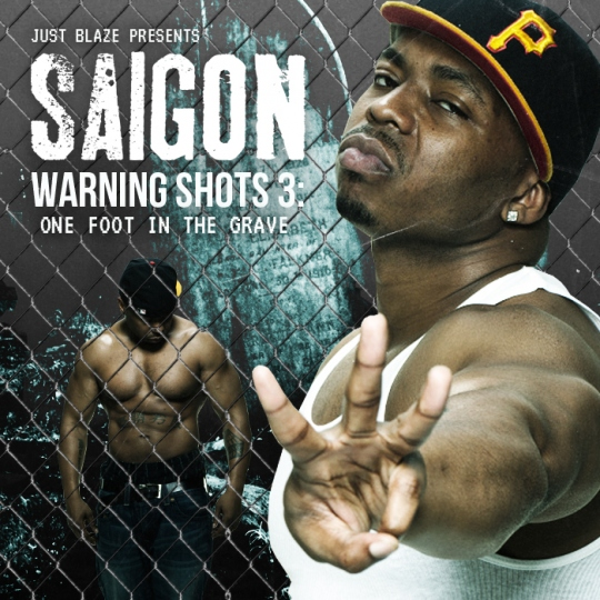 "Saigon - ""Warning Shots 3"" Cover Artwork + Tracklist"