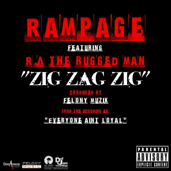 "Rampage - ""Zig Zag Zig"" (feat. R.A. The Rugged Man)"